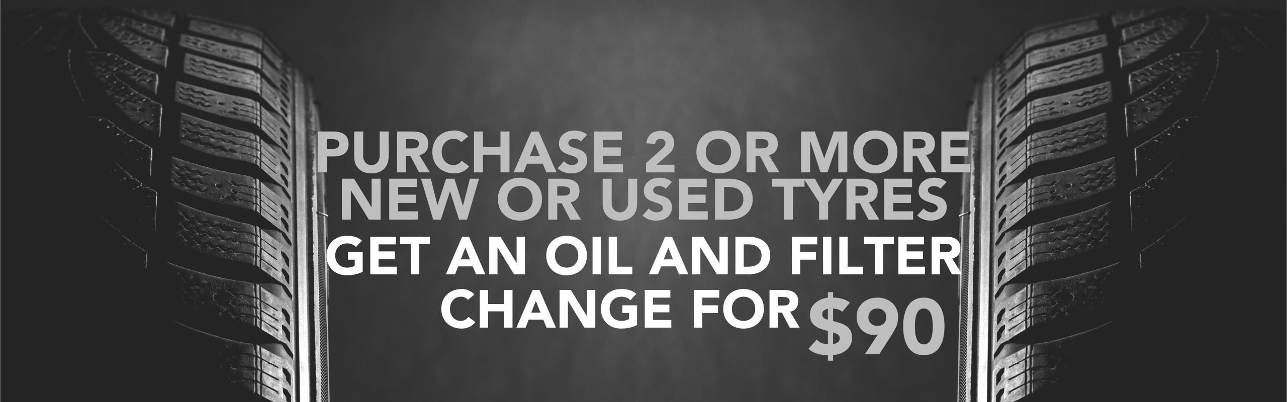 Purchase 2 or more new or used tyres and get an oil and filter change for $90